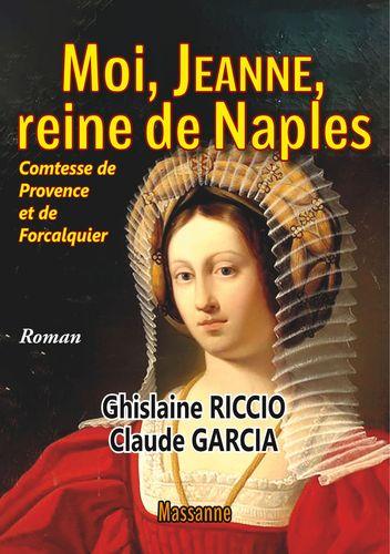 Moi, Jeanne, reine de Naples