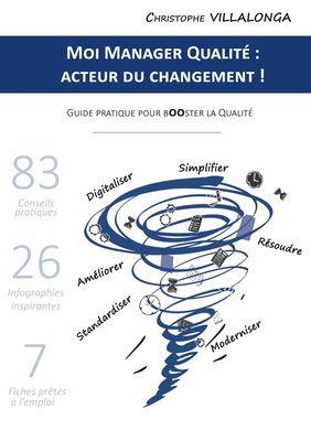 Moi Manager Qualité : Acteur du Changement !