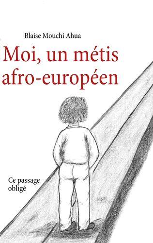 Moi, un métis afro-européen II