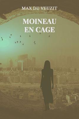 Moineau en cage