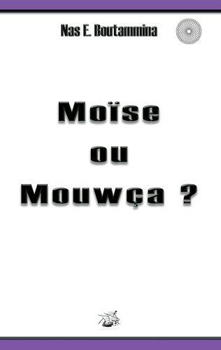 Moïse ou Mouwça ?
