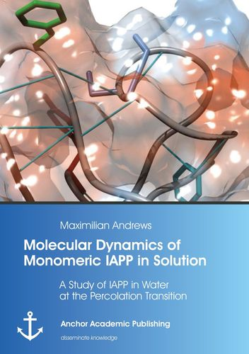 Molecular Dynamics of Monomeric IAPP in Solution: A Study of IAPP in Water at the Percolation Transition