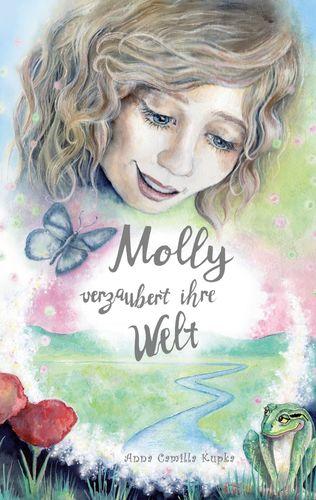 Molly verzaubert ihre Welt