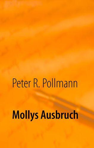 Mollys Ausbruch