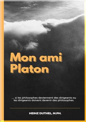 Mon ami Platon