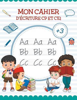 Mon Cahier de écriture - Apprendre lettre majuscule | Livre Pour apprendre a ecrire et apprendre l alphabet (CP et CE1)