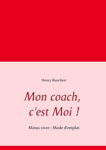 Mon coach, c'est Moi !