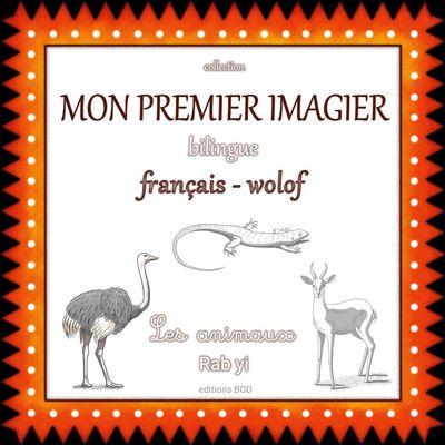 Mon premier imagier bilingue français wolof