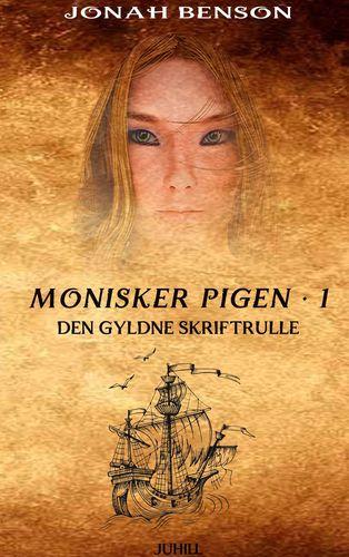 Monisker Pigen #1: Den Gyldne Skriftrulle