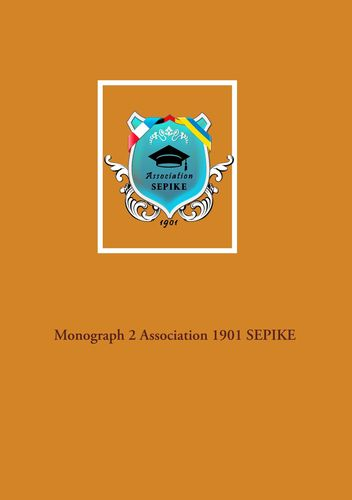 Monograph 2 Association 1901 SEPIKE