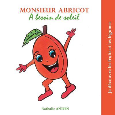 Monsieur Abricot a besoin de soleil