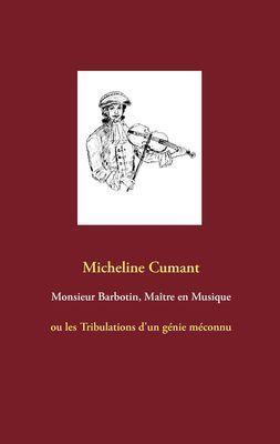 Monsieur Barbotin, Maître en Musique