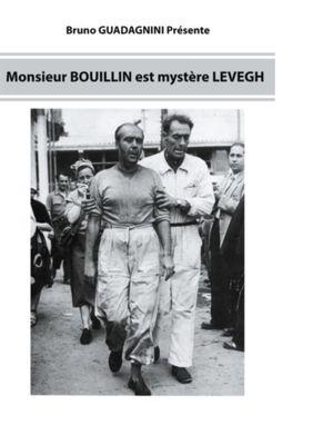 Monsieur Bouillin est mystère Levegh