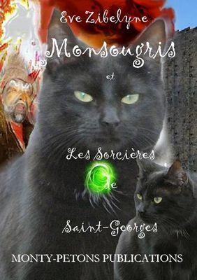 Monsougris et les sorcières de Saint Georges