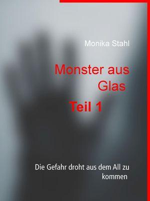 Monster aus Glas