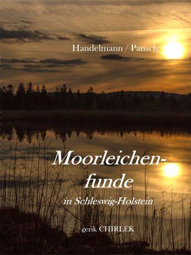 Moorleichenfunde in Schleswig-Holstein. [1873]