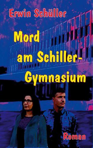 Mord am Schiller-Gymnasium