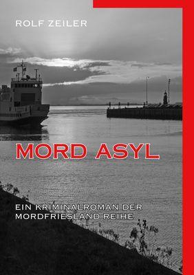 Mord Asyl