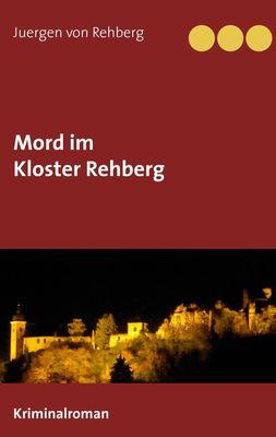 Mord im Kloster Rehberg