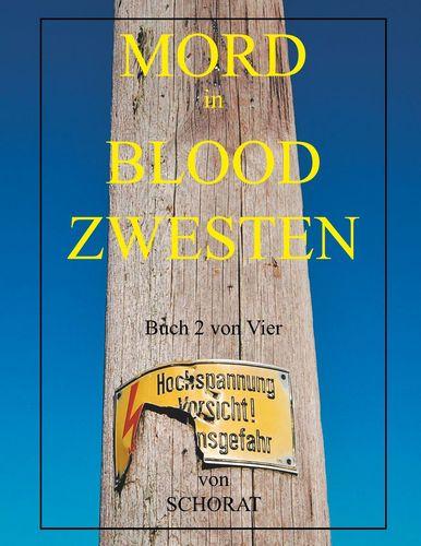 Mord in Blood Zwesten 2