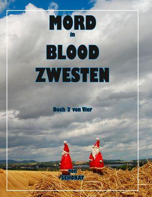 Mord in Blood Zwesten 3