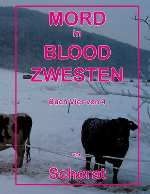 Mord in Blood Zwesten