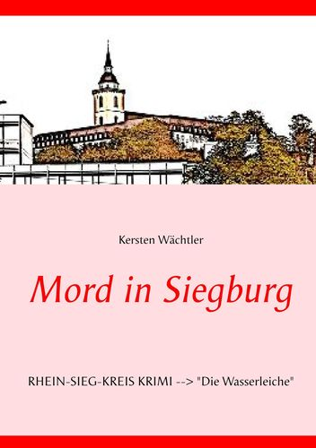 Mord in Siegburg