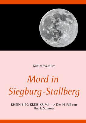Mord in Siegburg-Stallberg