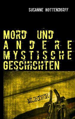 Mord  und andere mystische Geschichten