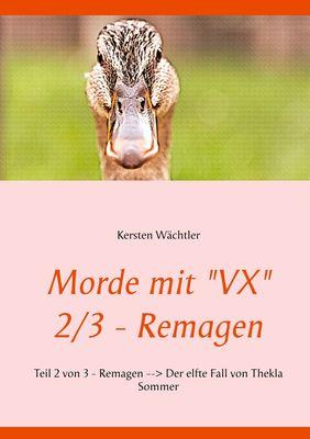 """Morde mit """"VX""""   2/3 - Remagen"""