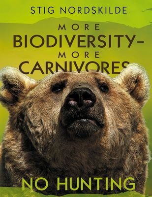 More biodiversity - More carnivores - No hunting