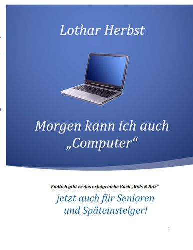 """Morgen kann ich auch """"Computer"""""""