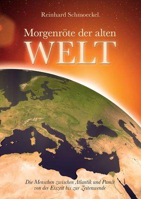Morgenröte der Alten Welt