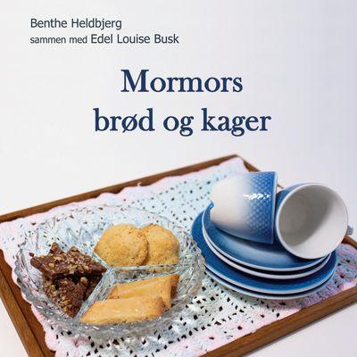 Mormors brød og kager