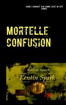 Mortelle Confusion