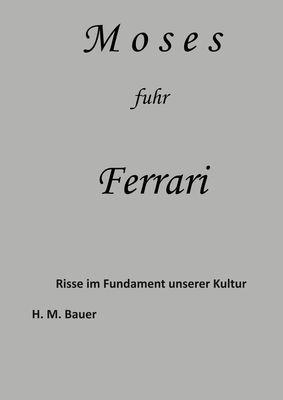 Moses fuhr Ferrari