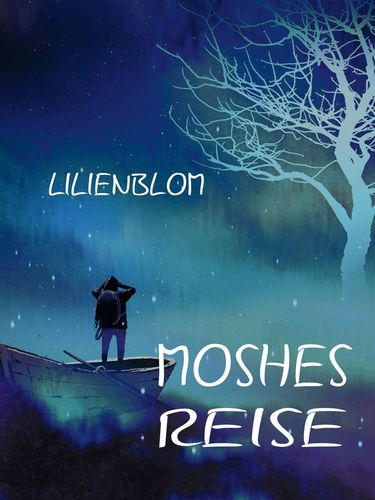 Moshes Reise