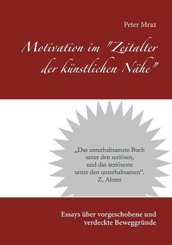 """Motivation im """"Zeitalter der künstlichen Nähe"""""""