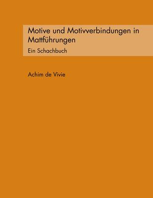 Motive und Motivverbindungen in Mattführungen