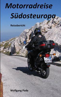 Motorradreise Südosteuropa