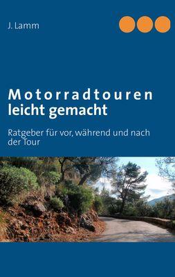 Motorradtouren leicht gemacht