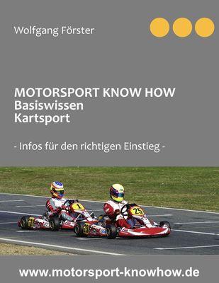 Motorsport Know How Basiswissen Kartsport
