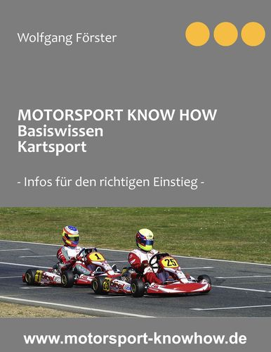 Motorsport Know How Basiswissen Kartsport