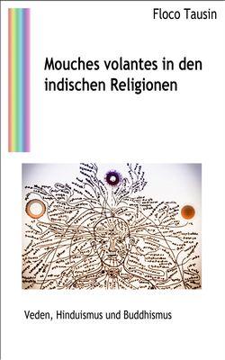 Mouches volantes in den indischen Religionen