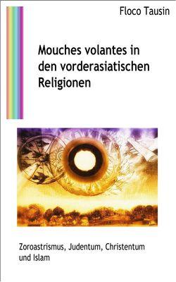 Mouches volantes in den vorderasiatischen Religionen