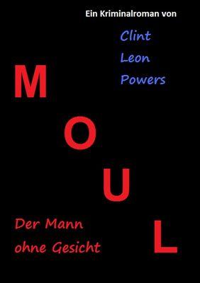 Moul - Der Mann ohne Gesicht