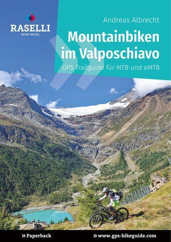 Mountainbiken im Valposchiavo