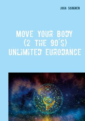 Move Your Body (2 The 90's)