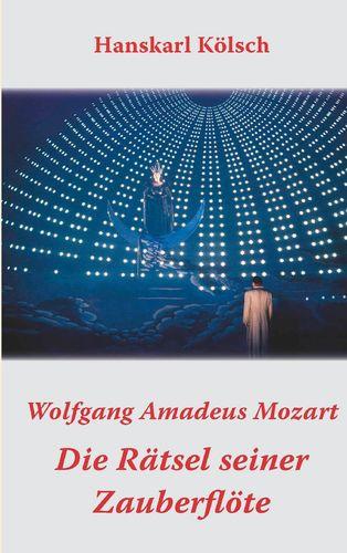 Mozart - Die Rätsel seiner Zauberflöte