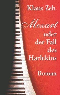 Mozart oder der Fall des Harlekins